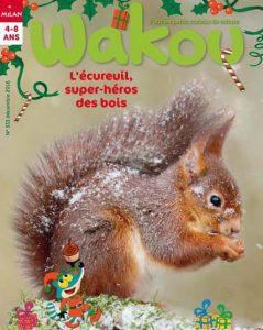 Couverture Wakou : l'écureuil, super-héros des bois - Décembre 2016