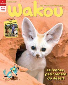 Wakou magazine : le fennec, petit renard du désert