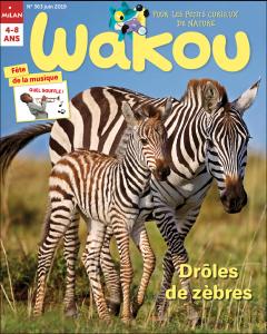 couverture de Wakou juin : Drôles de zèbres !